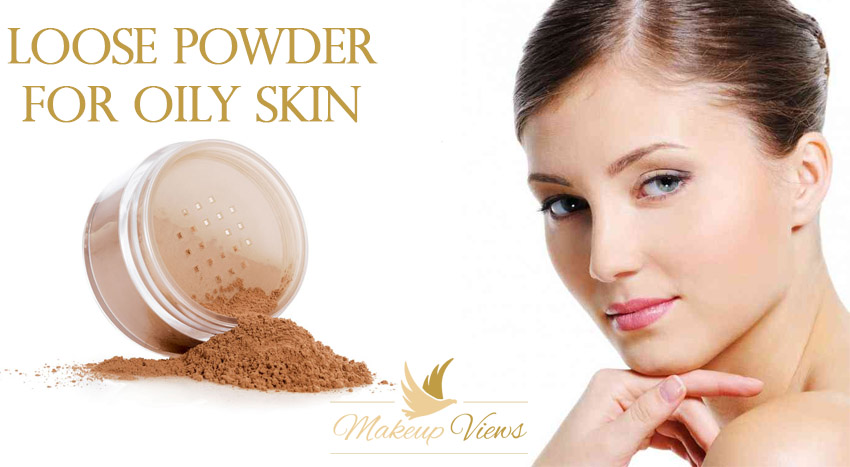 Loose Powder for Oily Skin Reviews